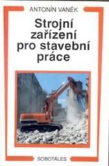Strojní zařízení pro stavební práce
