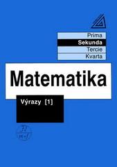 Matematika - Sekunda: Výrazy 1