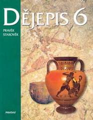 Dějepis 6.r. Pravěk a starověk (učebnice)