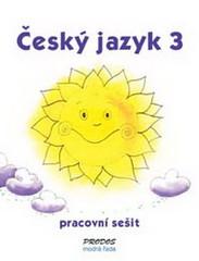 Český jazyk 3.r. ZŠ- pracovní sešit