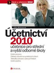 Účetnictví 2010 - učebnice pro střední a vyšší odborné školy