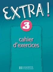 Extra! 3 - cahier d´exercices (pracovní sešit, francouzská verze)