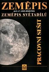 Zeměpis 6. a 7.r. Zeměpis světadílů - pracovní sešit