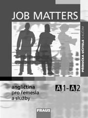 Job Matters - angličtina pro řemesla a služby - Příručka učitele