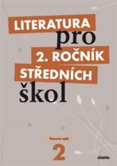 Literatura pro 2.ročník středních škol - Pracovní sešit