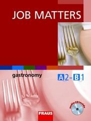 Job Matters - Gastronomy - učebnice