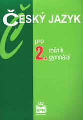 Český jazyk pro 2.ročník gymnázií
