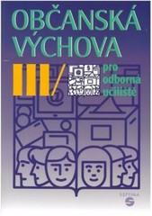 Občanská výchova III pro odborná učiliště