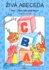 Živá abeceda tetky Abecedky pro 1.třídu základní školy