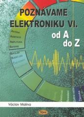 Poznáváme elektroniku VI. - od A do Z