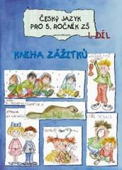 Český jazyk 5.ročník ZŠ 1.díl (Kniha zážitků)