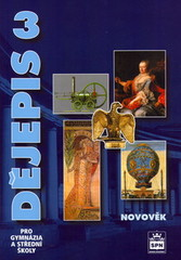 Dějepis 3 pro gymnázia a SŠ - Novověk