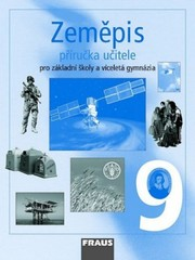 Zeměpis 9.r. ZŠ a víceletá gymnázia - příručka učitele