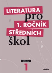 Literatura pro 1.ročník středních škol - Učebnice