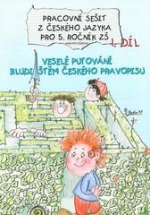 Český jazyk 5.ročník ZŠ - pracovní sešit 1.díl