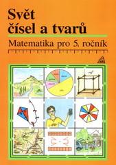 Svět čísel a tvarů 5.r. Učebnice