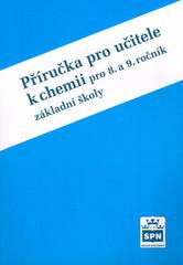 Chemie 8. a 9.r. ZŠ - příručka pro učitele