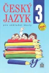 Český jazyk 3.r. ZŠ (nová řada dle RVP)