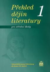 Přehled dějin literatury pro střední školy 1