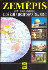 Zeměpis 8. a 9.r. Lidé žijí a hospodaří na Zemi - učebnice