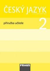 Český jazyk 2.r. ZŠ - příručka učitele