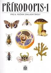 Přírodopis 6.r. ZŠ 1 - Zoologie a botanika
