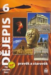 Dějepis 6.r. Pravěk a starověk - učebnice (nová řada dle RVP)