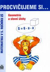 Procvičujeme si...Geometrie a slovní úlohy 5.r.