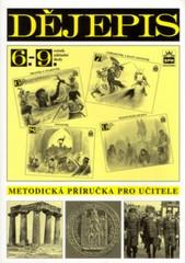 Dějepis 6.-9.r.ZŠ - Metodická příručka pro učitele