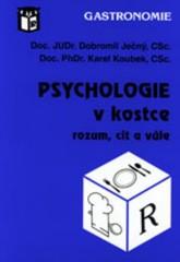 Psychologie v kostce (rozum, cit a vůle)
