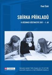 Sbírka příkladů k učebnici Účetnictví 2017 - 1. díl