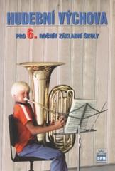 Hudební výchova 6.r. ZŠ - učebnice