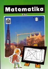 Matematika 8.r. ZŠ 2.díl (Trejbal)