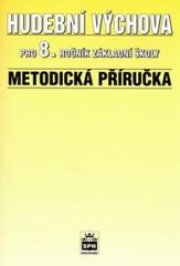 Hudební výchova 8.r. ZŠ - metodická příručka