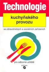 Technologie kuchyňského provozu ve zdravotnických a sociálních zařízeních