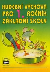 Hudební výchova 1.r. ZŠ - učebnice