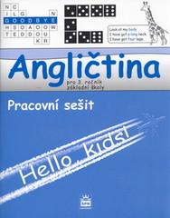 Angličtina 3.r. ZŠ - Hello,kids ! Pracovní sešit
