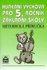 Hudební výchova 5.r. ZŠ - metodická příručka