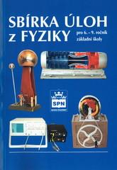 Sbírka úloh z fyziky pro 6.-9.ročník ZŠ