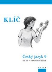 Český jazyk 9.r. 3.díl - Klíč k pracovnímu sešitu