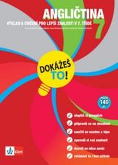 Angličtina 7 - Výklad a cvičení pro lepší znalosti v 7. třídě (Dokážeš to!)