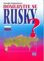 Domluvíte se rusky ?