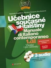 Učebnice současné italštiny 1. díl (kniha + 3x audio CD)