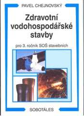 Zdravotní vodohospodářské stavby pro 3.r. SOŠ stavebních