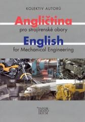 Angličtina pro strojírenské obory (English for Mechanical Engineering)