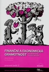 Finanční a ekonomická gramotnost pro ZŠ a víceletá gymnázia - Pracovní sešit 2