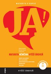 JA! Němčina + CD (Maturita - vyšší úroveň)