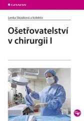 Ošetřovatelství v chirurgii I