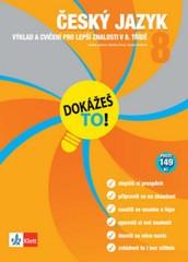 Český jazyk 8 - Výklad a cvičení pro lepší znalosti v 8. třídě