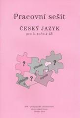 Český jazyk 5.r. ZŠ - pracovní sešit (nová řada dle RVP)
